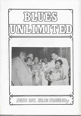 BLUES UNLIMITED : No.82 : June 1971 : Robert Johnson & Calvin Leavy • 10£