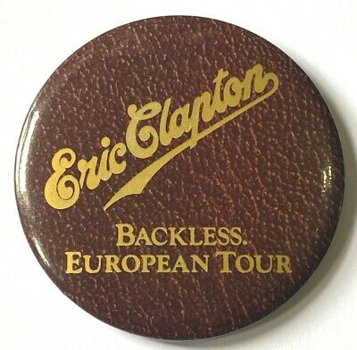 ERIC CLAPTON - Backless Tour 1978 - Old OG Vtg Large 1970`s Button Pin Badge  • 7.50£