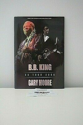 BB King Gary Moore Tour Programme + Ticket Stub UK Tour 2006 VGC • 19.99£