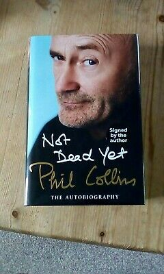 Phil Collins Signed Autobiography Not Dead Yet New • 149.99£
