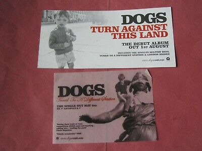 DOGS Band Turn Against This Land Promo Selfish Ways Tuned To A Different Station • 0.99£