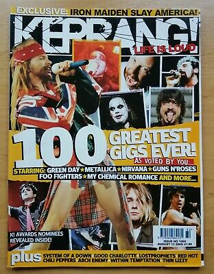 Kerrang Magazine, August 2005 100 Greatest Gigs Ever Special Green Day Metallica • 3.50£