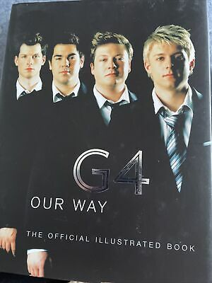 Signed G4 : Our Way,The Official Illustrated (Hardback, 2005) • 3£