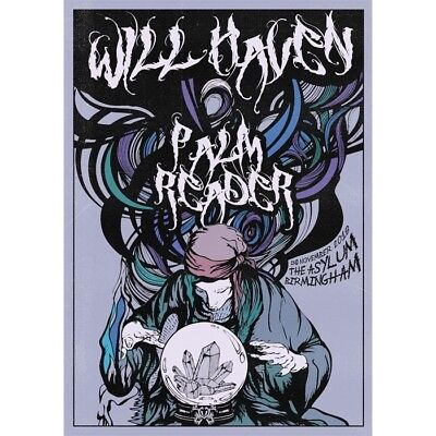 Will Haven/Palm Reader Rare Limited Edition Gig Poster Birmingham 2018 • 29.99£