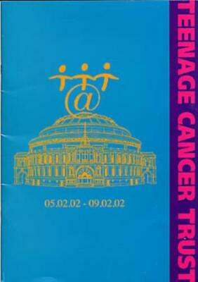 Oasis Teenage Cancer Trust Tour Programme UK TOUR PROGRAMME 2002 • 31.20£