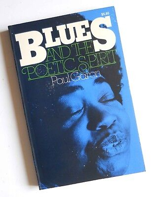 Blues And The Poetic Spirit – Paul Garon (paperback 1979) Used • 14.75£