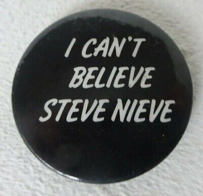 I CAN'T BELIEVE STEVE NIEVE Promo Badge 30mm Elvis Costello & The Attractions • 3.20£