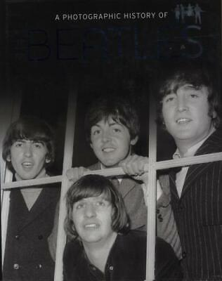 Beatles A Photographic History Of The Beatles Book UK ISBN978-1-4454-0532-2 • 34.10£