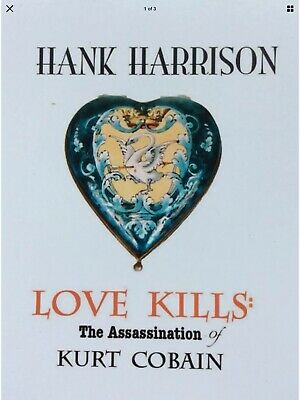 The Assassination Of Kurt Cobain : NEW, Signed By HH • 20£
