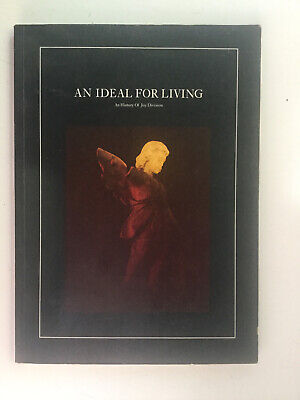 An Ideal For Living An History Of Joy Division Book • 30£