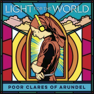 Poor Clare Sisters Arundel - Light For The World [CD] Sent Sameday* • 10.98£