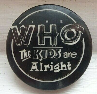 THE WHO THE KIDS ARE ALRIGHT C.1970's 30mm BUTTON BADGE • 7.50£