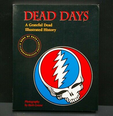 Dead Days: A Grateful Dead Illustrated History-Herb Greene UNREAD Paperback Book • 9.21£