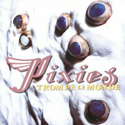 Pixies - Trompe Le Monde - Pixies CD EOVG The Cheap Fast Free Post The Cheap • 3.49£