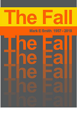 Reproduction  Mark E Smith 1957-2018  Poster, The Fall, Indie, Manchester • 13.50£