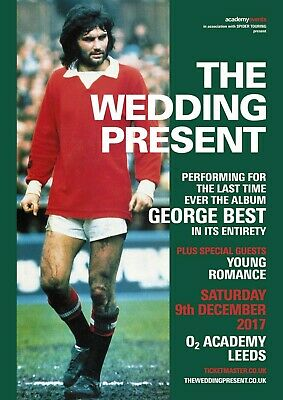 Reproduction, The Wedding Present,  George Best  Concert Poster, Indie • 12£