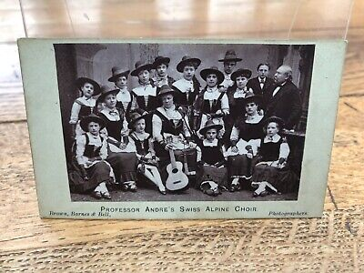 Early 1900s Photograph . Professor Andre's Swiss Alpine Choir !  • 38£