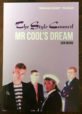THE STYLE COUNCIL - MR COOL'S DREAM PB BOOK - Signed By Author IAIN MUNN • 69.99£