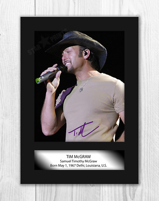 Tim McGraw A4 Signed Mounted Photograph Picture Poster. Choice Of Frame. • 27.99£