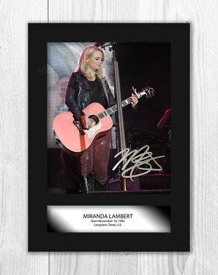 Miranda Lambert (1) A4 Signed Mounted Photograph Picture Poster. Choice Of Frame • 27.99£