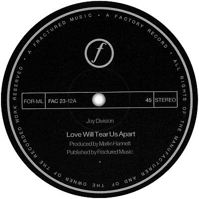 Joy Division. Repro Record Label Sticker. Love Will Tear Us Apart. Factory. • 2£