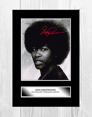 Joan Armatrading 1 A4 Reproduction Autograph Photograph Poster Choice Of Frame • 32.95£