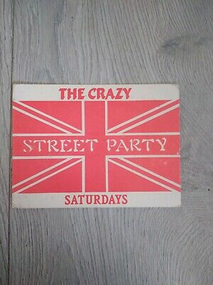The Crazy Street Party Rave Flyer • 3.99£