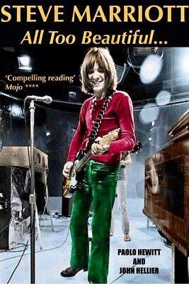 Steve Marriott Biography. All Too Beautiful. New Edition. 370 Pages. • 19.99£