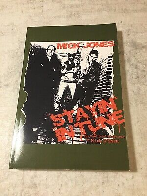 Stayin In Tune Mick Jones The Clash Unofficial Biography By Mick O'Shea • 20£