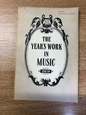 The Years Work In Music - 1949-50 Alan Frank • 4£