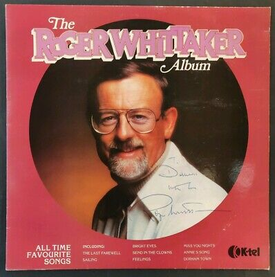 Roger Whittaker Signed 'The Roger Whittaker Album' Vinyl - 1981 - K-Tel • 25£