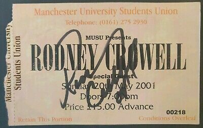Rodney Crowell Signed Ticket - Manchester - 2001 • 12£