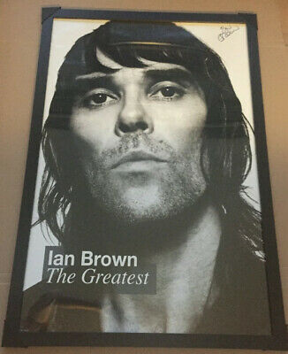 Ian Brown 'The Greatest' 24  X 36  Autographed Framed Poster Genuine Stone Roses • 144£