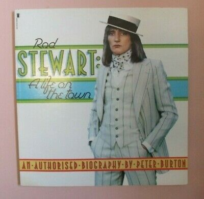 ROD STEWART  A LIFE ON THE TOWN  BIOGRAPHY By PETER BURTON.LARGE FORMAT 1st 1977 • 6.95£