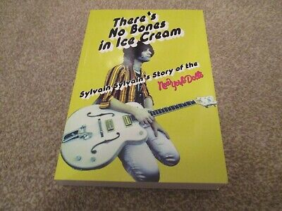 Sylvain Sylvain There`s No Bones In Ice Cream Signed Book New York Dolls • 31.99£