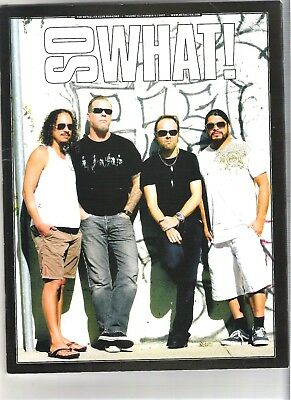So What! Metallica Fanclub Magazine Vol 14 Number 4 2007 • 9.99£