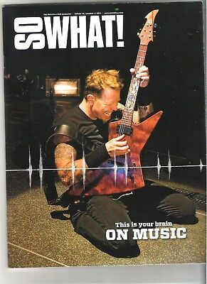 So What! Metallica Fanclub Magazine Vol 18 Number 1 2011 • 9.99£