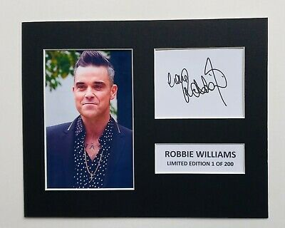 Limited Edition Robbie Williams Signed Mount TV Film Music  Preprint Display • 5.99£