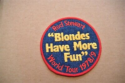 Rod Stewart BLONDES HAVE MORE FUN World Tour 1978/79 Vintage Sew On Patch/Badge • 9.99£