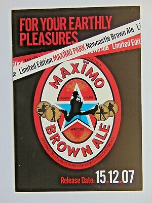 Maximo Park Newcastle Brown Ale Bottle Launch Party Flyer From 2007 • 2.99£