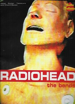 RADIOHEAD  The Bends  Sheet Music Songbook  • 7.40£