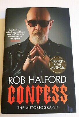 #SIGNED# ROB HALFORD HAND SIGNED CONFESS AUTOBIOGRAPHY. JUDAS PRIEST. Low Start  • 20£