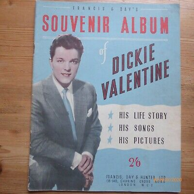 1950's Francis & Days DICKIE VALENTINE Souvenir Album- Life Story,Songs,Pictures • 1£