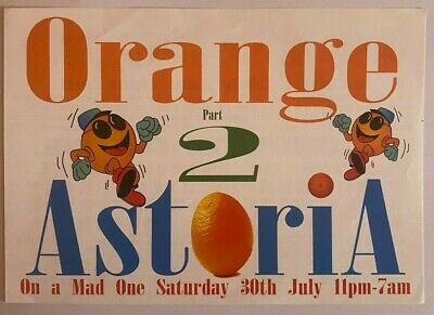 Orange - Astoria - Part 2 - A5 Rave Flyer - 30/7/1994 - Devious D/fabio/hype :) • 5£