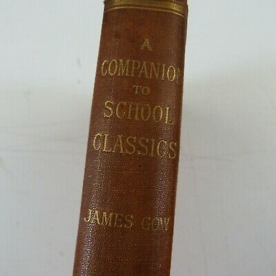Book A COMPANION TO SCHOOL CLASSICS 1891, James Gow • 5£