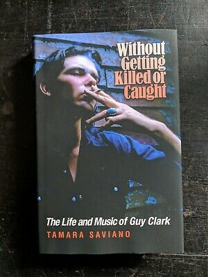 Unread GUY CLARK HARDCOVER BOOK . • 30£
