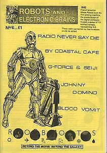 ROBOTS AND ELECTRONIC BRAINS No.6 FANZINE UK A5 Indie Fanzine Featuring By • 3.14£