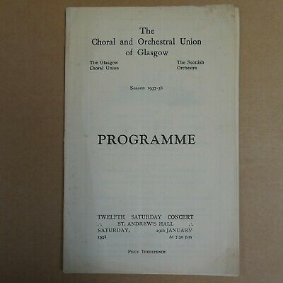 Concert Programme CHORAL & ORCHESTRAL UNION OF GLASGOW 1937-38 • 10£