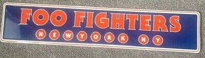 Foo Fighters Official New York Sign  • 30£