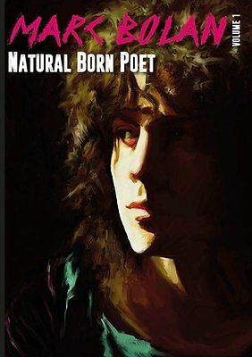 Marc Bolan T.Rex NEW Book Inc UNRELEASED Poetry By Marc Natural Born Poet • 9.99£